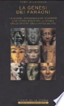 La genesi dei faraoni