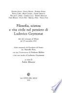 Filosofia, scienza e vita civile nel pensiero di Ludovico Geymonat
