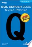 SQL SERVER 2000 GUIDA PRATICA