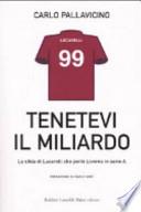 Tenetevi il miliardo la sfida di Lucarelli che portò Livorno in