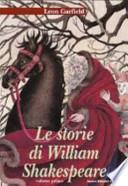 LE STORIE DI WILLIAM SHAKESPEARE
