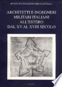 Architetti e ingegneri militari italiani all'estero dal XV al XVIII secolo