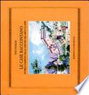 LE CASE RACCONTANO - Storie e passioni nelle dimore del mito a Capri