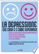 La depressione: che cosa è e come superarla