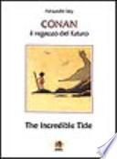 Conan il ragazzo del futuro. The incredible tide