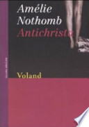 Antichrista [Jan 01, 2004] Nothomb, Amélie and Capuani, M.