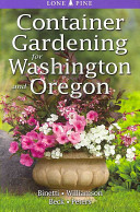 Book cover of Container gardening for Washington and Oregon