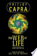 The Web of Life A New Synthesis of Mind and Matter