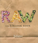 Book cover of Raw : the uncook book