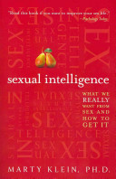 Book cover of Sexual intelligence : what we really want from sex--and how to get it