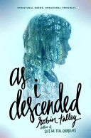 Book cover of As I descended