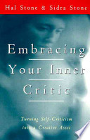 Embracing Your Inner Critic Turning Self-Criticism into a Creative Asset
