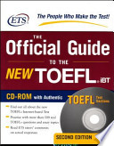 The Official Guide to the New TOEFL IBTThe Official Guide to the New TOEFL® IBT