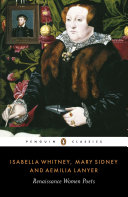 Book cover of Isabella Whitney, Mary Sidney, and Aemelia Lanyer : Renaissance women poets