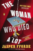 Book cover of Thursday Next in the woman who died a lot : now with 50% added subplot