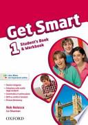 Get smart. Student's book-Workbook. Con espansione online. Con CD Audio. Per la Scuola media