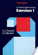 A Pratical English Grammar - EXERCISES 1 - Third edition