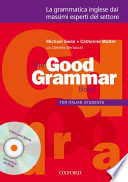 The good grammar for italian students. Student's book.