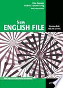 New English File Intermediate: Intermediate: Teacher's Book