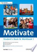 Motivate. Student's book-Workbook-MultiROM. Con espansione online. Per le Scuole superiori