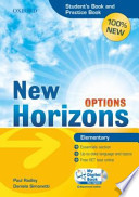 New Horizons Options. Elementary. Student's book-Pratice book-My digital book. Con espansione online. Con CD-ROM