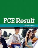 FCE Result. Student's Book. Per Le Scuole Superiori