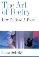 Book cover of The art of poetry : how to read a poem