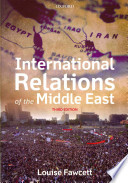 International Relations of the Middle East, Third edition