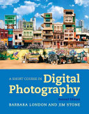 Book cover of A short course in digital photography