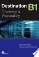 Destination B1 Grammar and Vocabulary