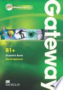 Gateway. B1+. Student's book-Webcode. Ediz. internazionale. Con espansione online+DIGILIBRO+ACTIVEBOOK+LIMBOOK