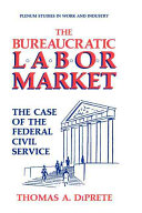 The bureaucratic labor market