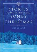 Book cover of Stories behind the best-loved songs of Christmas