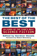 Book cover of The best of the best : 20 years of the Year's best science fiction