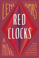Book cover of Red clocks : a novel