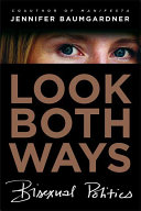 Book cover of Look both ways : bisexual politics