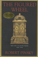 Book cover of The figured wheel : new and collected poems, 1966-1996