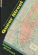 Book cover of Queer street : rise and fall of an American culture, 1947-1985