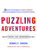 Book cover of Puzzling adventures : tales of strategy, logic, and mathematical skill