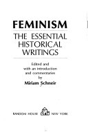 Book cover of Feminism : the essential historical writings