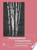 Philosophical Propositions An Introduction to Philosophy