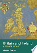 Britain and Ireland. A concise History