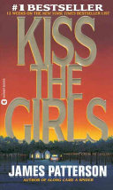 Book cover of Kiss the girls