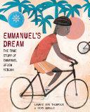 Book cover of Emmanuel's dream : the true story of Emmanuel Ofosu Yeboah