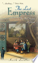The Last Empress The She-Dragon of China