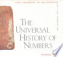 THE UNIVERSAL HISTORY OF NUMBERS