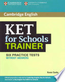 KET FOR SCHOLLS TRAINER