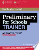 Preliminary for schools trainer. Practice test without answers. Per gli Ist. tecnici e professionali. Con espansione online