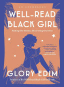 Book cover of Well-read black girl : finding our stories, discovering ourselves : an anthology