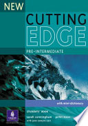 New Cutting EdgeCutting EdgeNew Cutting Edge Pre-intermediate Pre-intermediate : Students' BookPre-intermediate. Students' bookStudents' Book